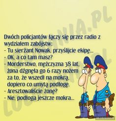 Bo z wkurzoną kobietą nie ma żartów. Best Quotes, Funny Quotes, Wtf Funny, Man Humor, Motto, Sentences, Quotations, Haha, Laughter