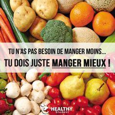 L'important ce n'est pas de manger moins, c'est de manger mieux !  | Healthy Student