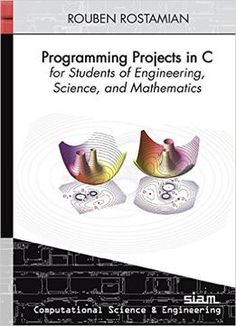 Programming Projects In C For Students Of Engineering Science And Mathematics PDF