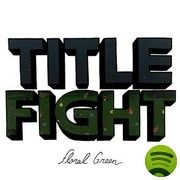 Floral Green by Title Fight, released 18 September 2012 Numb, But I Still Feel It Leaf Like A Ritual Secret Society Head In The Ceiling Fan Make You Cry Sympathy Frown Calloused Lefty In-Between Album Stream, Perfect Music, American Tours, Make You Cry, It Goes On, Band Merch, Album Covers, Songs, Floral