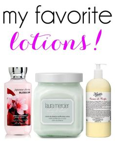 My Favorite Lotions!