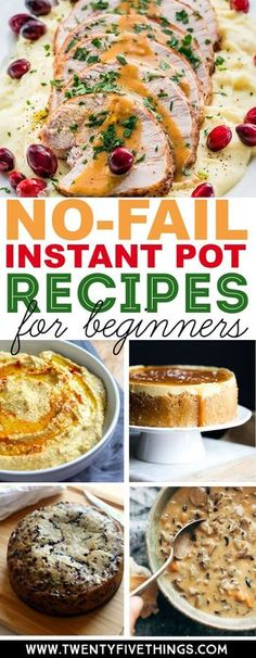 Get started using your new Instant Pot with these 25 no-fail Instant Pot recipes. These easy recipes are delicious and proven winners so you can be sure you have great results using your Instant Pot. #InstantPotRecipes