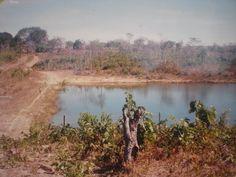 Eu na  barragem da linda represa da nossa saudosíssima ex fazenda em Gurupi - GO (Hoje Tocantins)