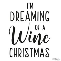 """etiket """"I'm dreaming of a wine Christmas"""" - Grijnss Christmas Wine, Cricut Ideas, Om, Projects, Log Projects"""