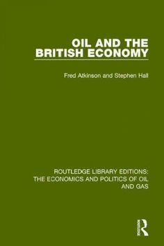 Oil and the British Economy