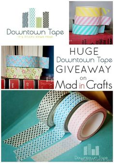 Downtown Tape Giveaway on Mad in Crafts - 10 Rolls of Tape and 25 Tags!