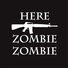 Here zombie, love shooting zombies, walking dead, car decal, exterior, gun decal