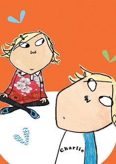 Charlie and Lola. TV show and books. Love the illustrations