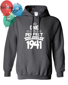 75 Year Old Birthday Hoodie No One is Perfect by BirthdayBashTees