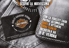 #WEARECUSTOM Harley-Davidson® Verona Fidelity Card...passa in concessionaria a ritirare la tua