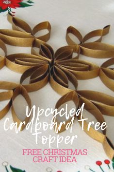 Here's an idea for creating the most earth-friendly, inexpensive, yet surprisingly pretty Christmas tree topper (or window or mantel decoration) ever. Pretty Christmas Trees, Christmas Tree Toppers, Christmas Crafts For Kids, Diy Christmas Ornaments, Cardboard Tree, Cardboard Rolls, Paper Towel Roll Crafts, Paper Towel Rolls, How To Make Snowflakes
