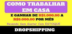 COMO GANHAR DINHEIRO COM DROPSHIPPING  Para se trabalhar com e-commerce não precisa acumular estoque e nem se ter uma Loja Virtual. Conheça tudo sobre DropShipping nesta matéria.  #dropshipping #dropshipping_brasil #dropshipping_nacional #ganhar_dinheiro_
