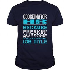 COORDINATOR HR T Shirts, Hoodie, Tee Shirts ==► Shopping Now!