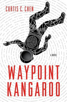 """Book review for """"Waypoint Kangaroo"""" by Curtis C. Chen"""