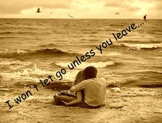 I won't let go...