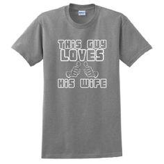 Amazon.com: This Guy Loves His Wife Short Sleeve T-Shirt Funny Wedding Gift Husband Wife Gag Joke Bride Groom Anniversary Short Sleeve Tee: Clothing