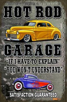 Hot Rod Signs | Click for more information about Hot Rod Garage Sign Hot Rod Signs