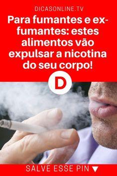 Ex fumador, limpar organismo, para fumadores   Para fumantes e ex-fumantes: estes alimentos vão expulsar a nicotina do seu corpo!   Clique AQUI para saber mais...