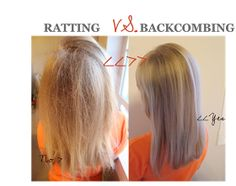Ratting VS. Backcombing.....cant believe I've been doing this wrong for my whole life!