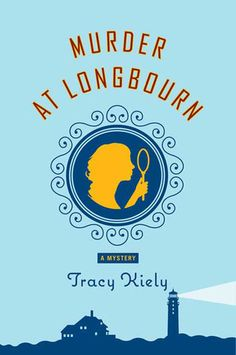 """""""Murder at Longbourn"""" — A die-hard fan of Jane Austen novels and the traditional English mystery,Tracy Kiely has combined elements of both for this delightful and witty debut."""