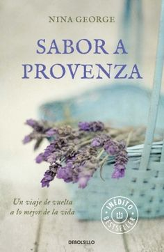 Sabor a Provenza, Nina George I Love Books, Good Books, Books To Read, My Books, The Book Thief, I Love Reading, Book Recommendations, Book Lists, Book Quotes