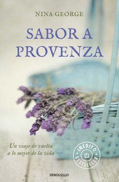 Pasajes Románticos: Sabor a Provenza, Nina George