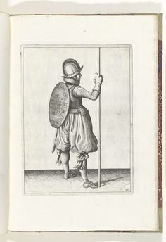 Adam van Breen   De exercitie met schild en spies: de soldaat staande met de spies rustend op de grond naast de rechtervoet (nr. 30), 1618, Adam van Breen, Anonymous, Aert Meuris, 1616 - 1618   De exercitie met schild en spies: de soldaat staande met de spies rustend op de grond naast de rechtervoet, 1618. Onderdeel van de illustraties in: Adam van Breen, De Nassausche Wapen-Handelinge, 1618, plaat nr. 30. Krijgswezen rond 1600.