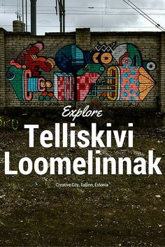Explore Telliskivi Loomelinnak a creative city located close to the center of Tallinn, Estonia. A fun alternative to the old town. Busy At Work, Train Tracks, Best Location, Food Festival, Some Pictures, Old Town, Road Trip, Old Things, About Me Blog