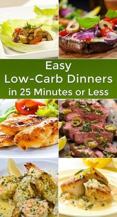 Easy Low-Carb Dinners in 25 Minutes or Less