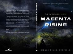 #dystopianbooks #scifi #kindle Magenta Rising (The Tilt #1) by Mouse Diver-Dudfield. An epic sci-fi tale of self awareness, courage, and finding ones true identity amongst the crowd.