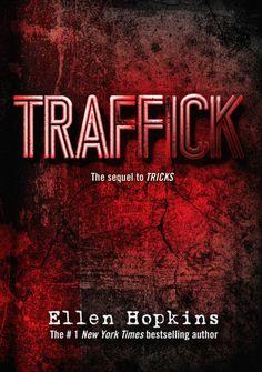 """Sequel to """"Tricks"""" by Ellen Hopkins, can't wait!!!"""