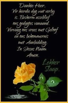 Good Night Wishes, Good Night Quotes, Good Morning Good Night, Goeie Nag, Goeie More, Afrikaans Quotes, Living Water, Trust God, Amen