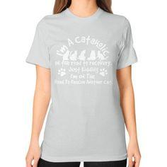 Im a cataholic Unisex T-Shirt (on woman)