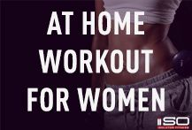 At Home Workouts for Women.  Too busy to go to the gym? Get your daily sweat in with these full body workouts designed specifically for women that you can do in the comfort of your own home.