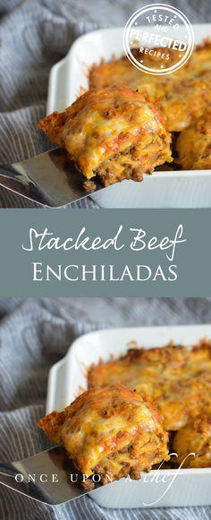 Stacked Beef Enchiladas (AKA Mexican Lasagna)