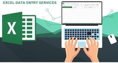 Excel Data Entry, Xls Data Entry, Excel Data Entry Services, Spreadsheet Data Entry