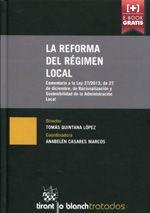 La reforma del régimen local.  Tirant lo Blanch, 2014.