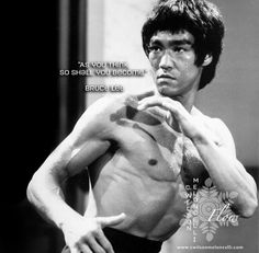 """A quote from #BruceLee """"As you think, so shall you become."""" #Flow #cwilsonmeloncelli #FlowState #workout #flowworkout"""