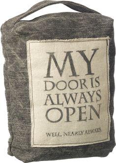 Grey & Cream Textile Doorstop with Centre Quote by Parlane (My Door is Always Open......): Amazon.co.uk: Kitchen & Home