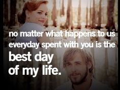 The Notebook - I know I post so many quotes  from the notebook but there's so many good ones!