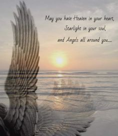 May you have Heaven in your heart, starlight in your soul and angels all around you. Great Quotes, Inspirational Quotes, Motivational, Angeles, Angel Prayers, I Believe In Angels, Guardian Angels, Guardian Angel Quotes, Heavens Angel Quotes