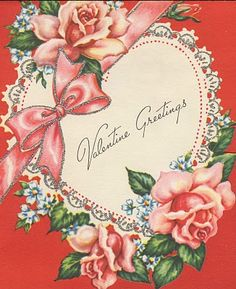 Old-fashioined Valentine's Day greetings!