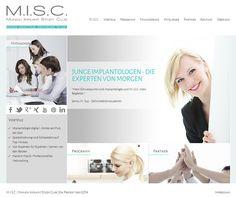 STARTSEITE - Bei M.I.S.C.® erhalten Zahnmediziner erstklassiges Know-how auf dem spannenden Gebiet der Implantologie.