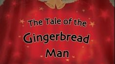 gingerbread man videos for children - YouTube