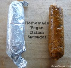 Slice, fry, bake, steam, crumble as ground sausage and enjoy in a number of recipes! Raw Food Recipes, Vegetarian Recipes, Cooking Recipes, Cooking Ideas, Vegan Foods, Vegan Dishes, Vegan Italian Sausage Recipe, Italian Spices, Italian Sausages