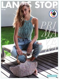 Lanas Stop Primavera 2015 - understatement - understatement Crochet Halter Tops, Crochet Lace Edging, Crochet Stitches, Knit Crochet, Crochet Patterns, Knitting Patterns, Knitting Books, Crochet Books, Loom Knitting