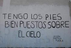 Sign Quotes, Wall Quotes, Me Quotes, Graffiti Quotes, Street Quotes, Words Can Hurt, Pretty Quotes, Spanish Quotes, Sentences
