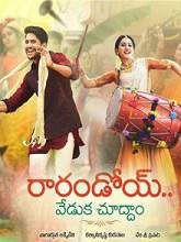 Rarandoi Veduka Chudham Telugu Full Movie The film was shot on location in London and Essex.[3] This film was partly financed by Red Rock Entertainment.
