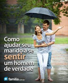 Familia.com.br | Como ajudar seu marido se sentir um homem de verdade #Casamento #Marido #Homem