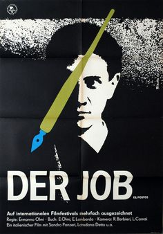 1965 East German poster for IL POSTO (Ermanno Olmi, Italy, 1961) Designer: Fritsche Poster source: Kinoart.net For an index of all my Movie Poster of the Week articles of the past six years, organized by artists, designers, filmmakers, actors,...